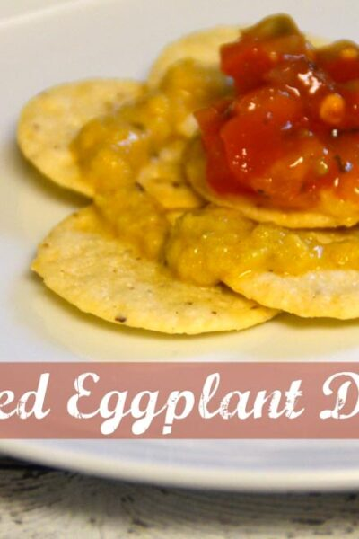 Garlic Roasted Eggplant Dip