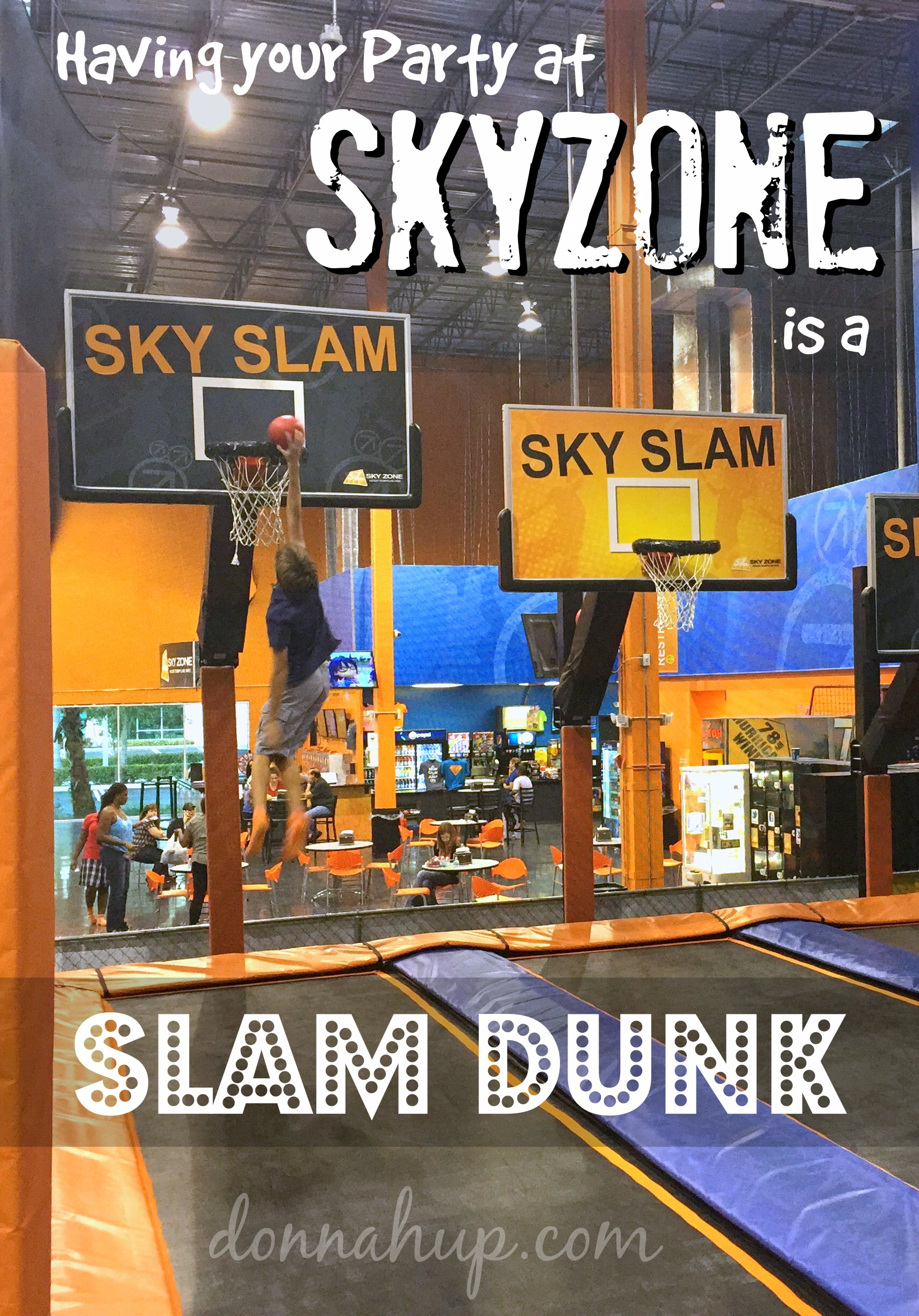Having Your Party At Sky Zone Trampoline Park Is A Slam