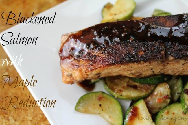 Blackened Salmon with Maple Reduction