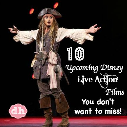 10 Upcoming Disney Live Action Films You Don't Want to Miss