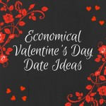 Economical Valentines Day Date Ideas