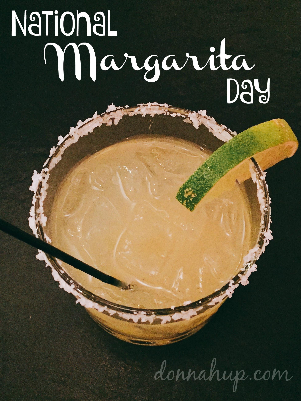 Celebrating National Margarita Day