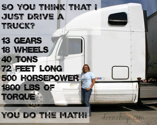 Some of my Favorite Trucking Quotes #TruckerTuesday