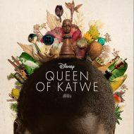 QUEEN OF KATWE – Trailer & Poster now available #QueenOfKatwe