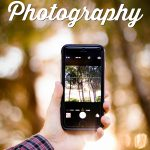 Smartphone Photography #BetterMoments