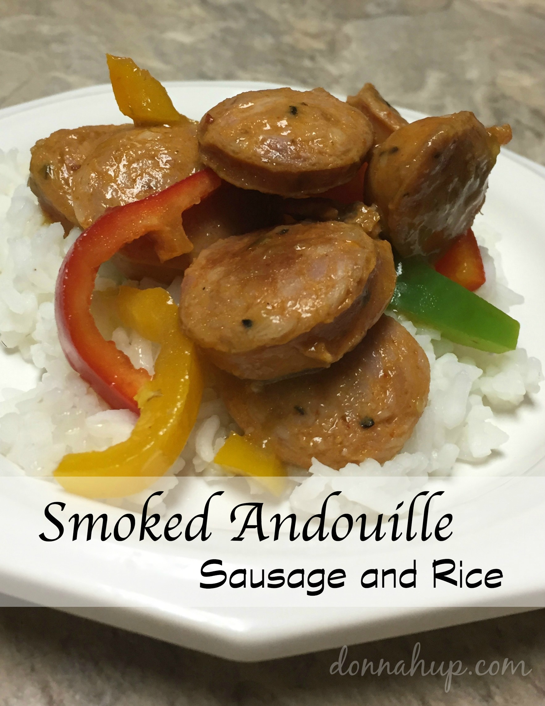 Smoked Andouille Sausage and Rice