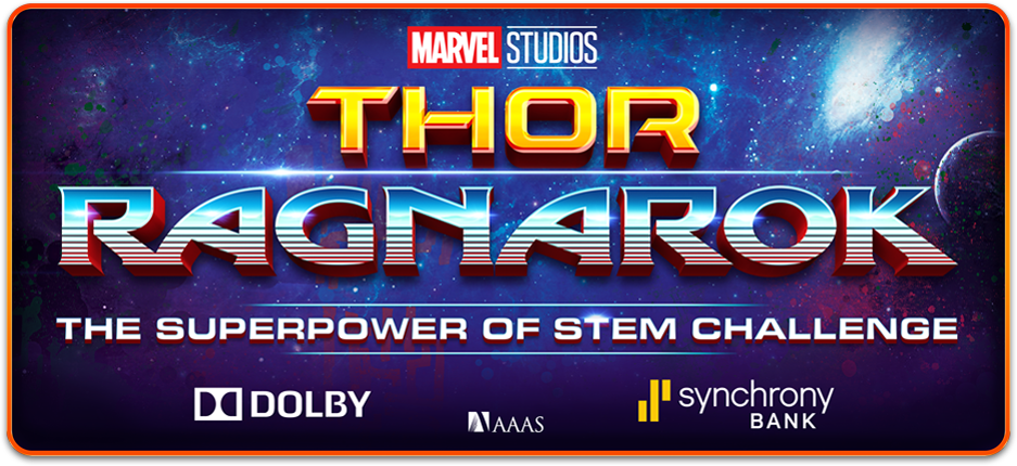 Marvel Studios' THOR: RAGNAROK Superpower of STEM Challenge