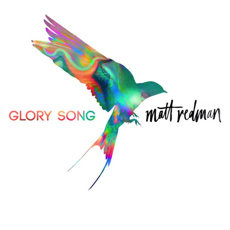 Matt Redman Glory Song