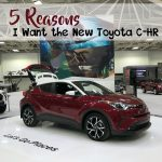 5 Reasons I Want the New Toyota C-HR