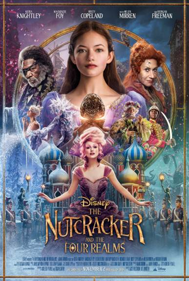 THE NUTCRACKER AND THE FOUR REALMS - New Poster & Trailer THE NUTCRACKER AND THE FOUR REALMS opens in theatres everywhere on November 2nd!