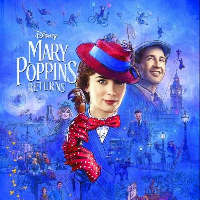 MARY POPPINS RETURNS – New Trailer & Poster Now Available