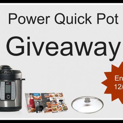 6 Quart Power Quick Pot Giveaway