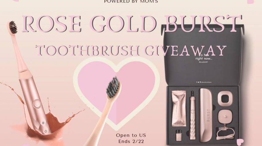 Rose Gold BURST Toothbrush Giveaway